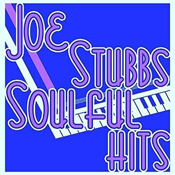 Joe Stubbs Soulful Hits