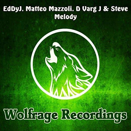 EddyJ, Matteo Mazzoli, D Varg J & Steve Melody