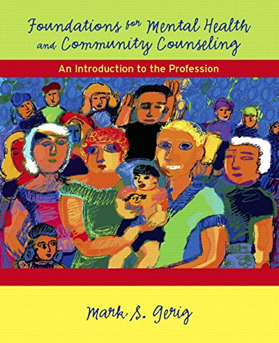 Foundations for Mental Health and Community Counseling:...