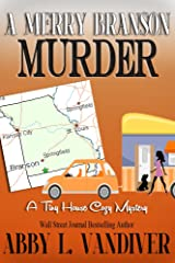 A Merry Branson Murder (A Tiny House Cozy Mystery Book 2) Kindle Edition