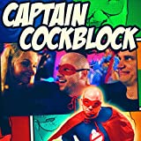 Captain Cockblock [Explicit]