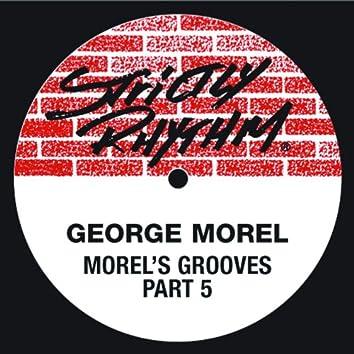 Morel's Grooves (Pt. 5)