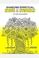 Shading Spiritual Signs Symbols: An Adult Coloring Book Paperback