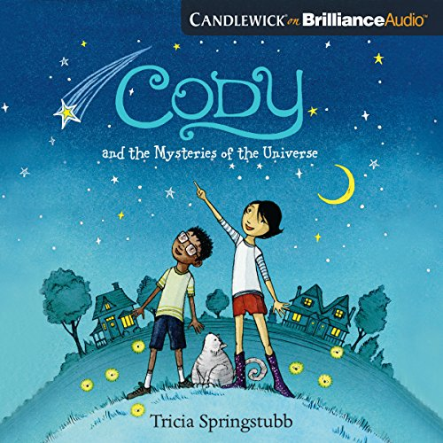 Cody and the Mysteries of the Universe audiobook cover art