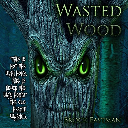 Wasted Wood audiobook cover art