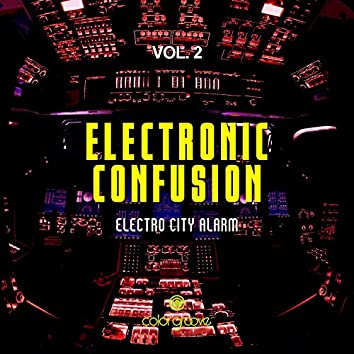 Electronic Confusion, Vol. 2 (Electro City Alarm)