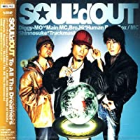 To All Tha Dreamers by Soul'd Out (2005-02-02)