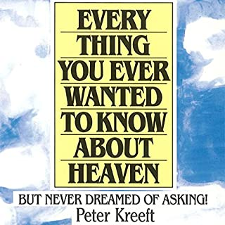 Everything You Ever Wanted to Know About Heaven cover art