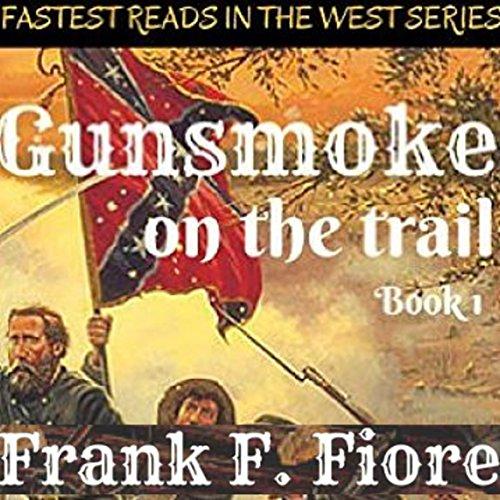 Gunsmoke on the Trail audiobook cover art