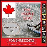 The Maple Leaf for Shredders (Instrumental Mix)