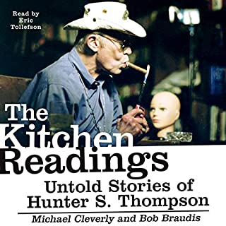 The Kitchen Readings: Untold Stories of Hunter S. Thompson audiobook cover art