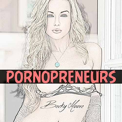 Pornopreneurs audiobook cover art
