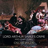 Lord Arthur Savile's Crime & Other Stories's image