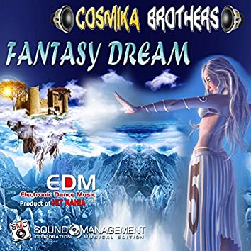 Fantasy Dream (Electronic Dance Music Three, Product of Hit Mania)