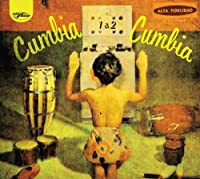 Cumbia Cumbia 1 & 2 by VARIOUS ARTISTS (2012-04-24)