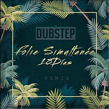 18 Días - Folie Simultanée (Dubstep Remix)