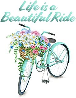 Inspiring Quote - Life is a Beautiful Ride Bicycle with Flowers - 11x14 Unframed Wall Art Print - Gift for Mother or Friend - Perfect for the Dorm, Classroom, Teen, Boy/Girl. Decor Poster Under $20