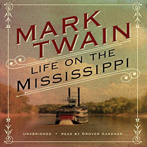 Life on the Mississippi [Blackstone] audiobook cover art