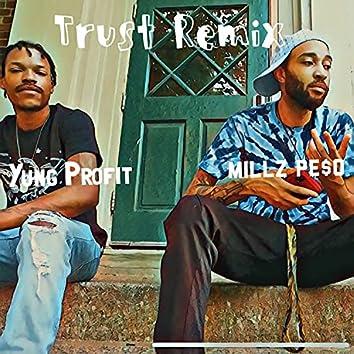 1 Dimensional (feat. Millz Pe$o) [Trust Remix] (Trust Remix)