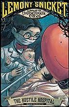 The Hostile Hospitol (Lemony Snicket's Series of Unfortunate Events)