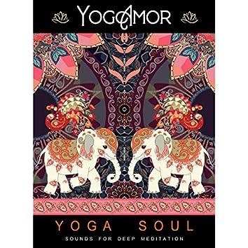 Yoga Soul - Sounds For Deep Meditation