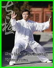 Chen Style Tai Chi Essentials Eighteen Forms