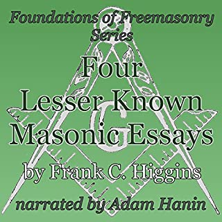 Four Lesser-Known Masonic Essays audiobook cover art