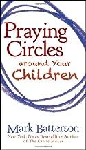 Best praying circles around your children Reviews
