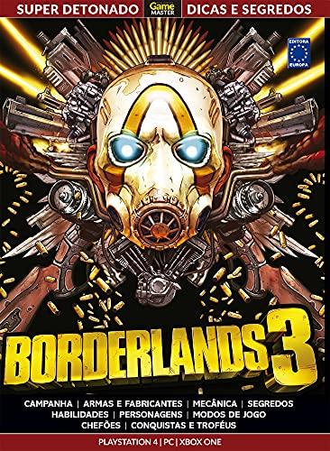 Super Detonado Game Master Dicas e Segredos - Borderlands 3: Livro Super Detonado Dicas e Segredos