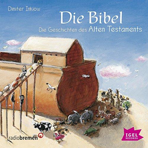 Die Bibel: Die Geschichten des Alten Testaments Titelbild