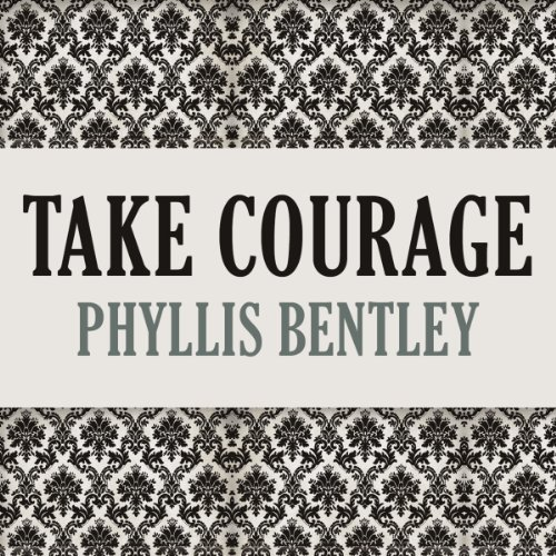 Take Courage audiobook cover art