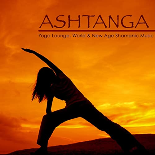Ashtanga Yoga (Best of Lounge Music) by Yoga Music Maestro ...
