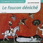 Le Faucon déniché de Jean-Côme Noguès