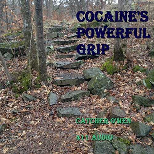 Cocaine's Powerful Grip audiobook cover art