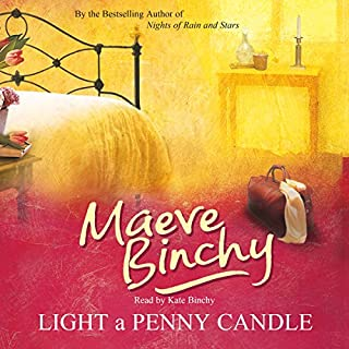 Light a Penny Candle                   By:                                                                                                                                 Maeve Binchy                               Narrated by:                                                                                                                                 Kate Binchy                      Length: 19 hrs and 54 mins     186 ratings     Overall 4.5