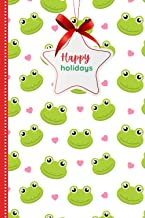 Happy Holidays: Green Frog Red Heart Christmas Pattern / 6x9 Blank Lined Christmas Journal Notebook To Write In and Christ...