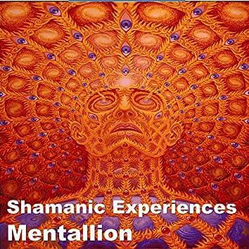 Shamanic Experiences