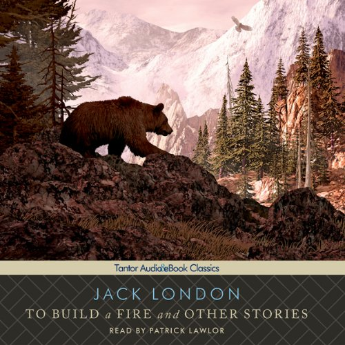 To Build a Fire and Other Stories  audiobook cover art