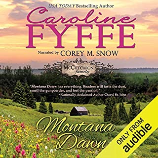 Montana Dawn: McCutcheon Family Series, Book 1                   By:                                                                                                                                 Caroline Fyffe                               Narrated by:                                                                                                                                 Corey M. Snow                      Length: 9 hrs and 9 mins     10 ratings     Overall 4.2