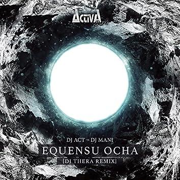 Equensu Ocha (DJ Thera Remix)