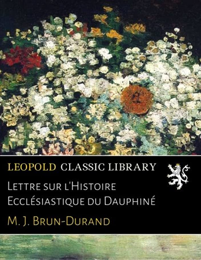 ハイランド学士ブリーフケースLettre sur l'Histoire Ecclésiastique du Dauphiné