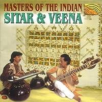 Masters of the Indian Veena And Sitar by Rash Behari Datta & Mustafa Raza