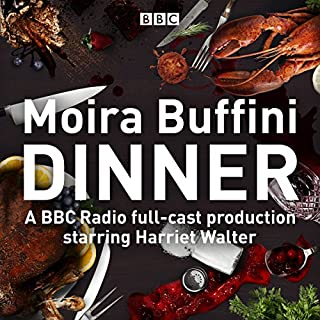Dinner     A Full-Cast Production of the Acclaimed Black Comedy              By:                                                                                                                                 Moira Buffini                               Narrated by:                                                                                                                                 David Hounslow,                                                                                        Harriet Walters,                                                                                        Nicholas Farrell,                   and others                 Length: 1 hr and 35 mins     3 ratings     Overall 2.7