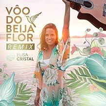 Vôo do Beija Flor (Remix)