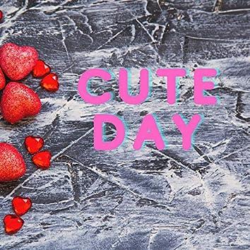 Cute Day