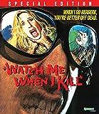 Watch Me When I Kill [Blu-ray]