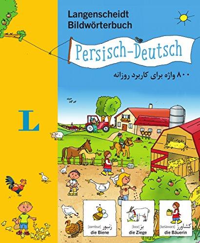 Langenscheidt Bildwörterbuch Persisch - Deutsch - für Kinder ab 3 Jahren (Langenscheidt Bildwörterbücher)