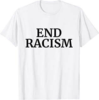 End Racism - It's About Time - Black Typewriter Font T-Shirt