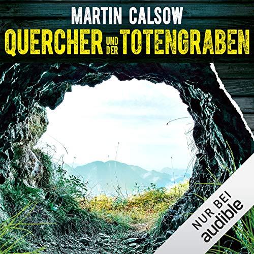 Quercher und der Totengraben Titelbild