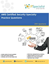 AWS Certified Security Specialty Practice Questions: 200+ Questions